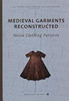 Medieval Garments Reconstructed: Norse…