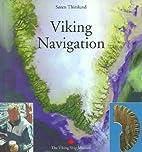 Viking Navigation by Soren Thirslund