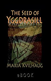 The Seed of Yggdrasill: Deciphering the…