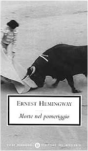 Morte nel pomeriggio av Ernest Hemingway