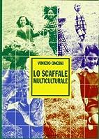 Lo scaffale multiculturale by Vinicio Ongini