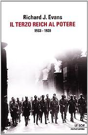 Il Terzo Reich al potere. 1933-1939 –…