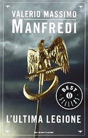 L'ultima legione av Valerio Massimo Manfredi