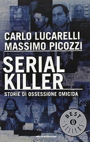 Serial Killer - Storie di Ossessione Omicida…