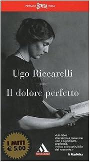 Il dolore perfetto de Ugo Riccarelli