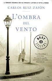 L'ombra Del Vento por Carlos Ruiz Zafon