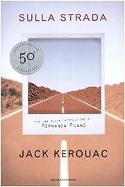 Sulla strada – tekijä: Jack Kerouac