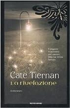 La rivelazione by Cate Tiernan