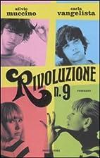 Rivoluzione n.9 by Silvio Muccino