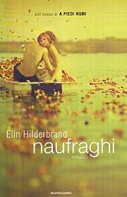 Naufraghi by Elin Hilderbrand