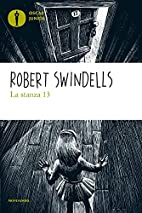 La stanza 13 by Robert Swindells
