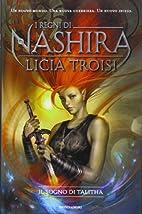 Il sogno di Talitha. I regni di Nashira vol.…