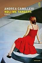 Noli me tangere by Andrea Camilleri