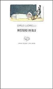 Mistero in blu af Carlo Lucarelli