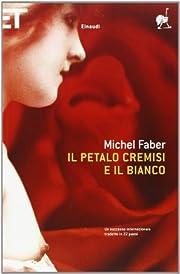 Il Petalo Cremisi E Il Bianco (Italian…