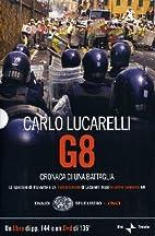 G8 Cronaca DI UNA Battaglia Libro DVD…