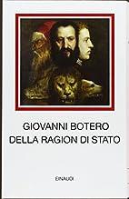 Ragion di Stato by Giovanni Botero