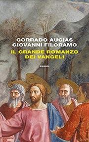Il grande romanzo dei Vangeli de Corrado…