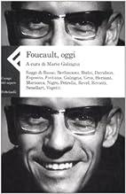 Foucault, oggi by AA.VV.