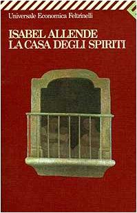 La Casa Degli Spiriti (Universale Economica) (Italian Edition), Allende, Isabel