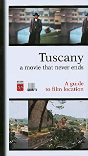Tuscany A Movie That Never Ends di M.…