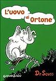 Horton hatches the egg / Dr. Seuss