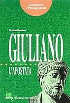 Giuliano l'apostata by Arnaldo Marcone
