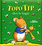 Tip the Mouse Tells a Fib by Anna Casalis