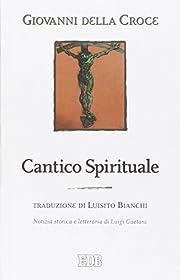 Cantico spirituale af Giovanni della Croce…