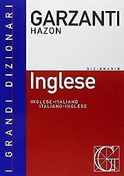 Il Nuovo Dizionario: Hazon Garzanti/Inglese…