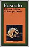 Ultime Lettere di Jacopo Ortis av Ugo…