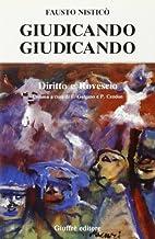 Giudicando, giudicando by Fausto Nisticò