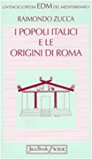 I popoli italici e le origini di Roma by…