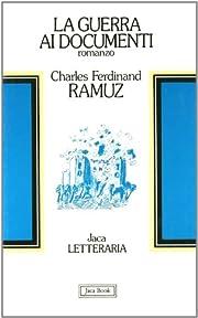 La guerra ai documenti av Charles Ferdinand…