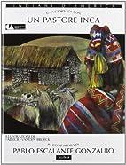 Una giornata con... Un pastore inca in…