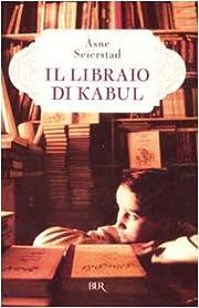 Il Libraio di Kabul (Biblioteca Universale…