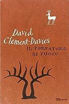 Il portatore di fuoco by David…