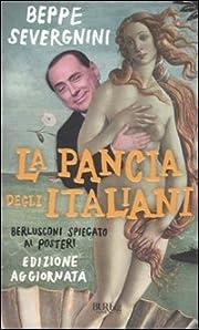 La ‰pancia degli italiani: Berlusconi…