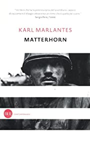 Matterhorn: A Novel of the Vietnam War de…