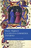 Dante's Inferno : the first part of the Divine comedy of Dante Alighieri / translated and illustrated by Tom Phillips