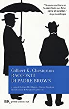 Racconti di Padre Brown by G. K. Chesterton