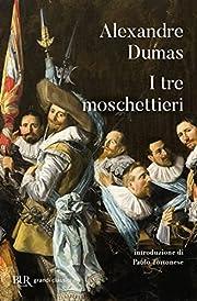 I tre moschettieri por Alexandre Dumas
