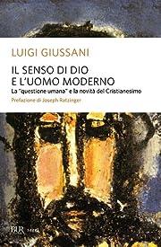 Il senso di Dio e l'uomo moderno de Luigi…