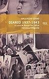 Diario, 1937-1943 / Galeazzo Ciano ; a cura di Renzo de Felice