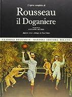 Rousseau il Doganiere by AA.VV.