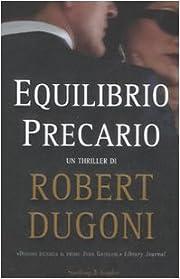 Equilibrio precario by Robert Dugoni