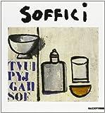 Ardengo Soffici / [di] Giuseppe Raimondi [e] Luigi Cavallo, con la collaborazione della Galleria Michaud