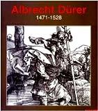 Albrecht Durer 1471-1528 / [text by] Anthony Bertram