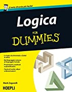 Logica for dummies by Mark Zegarelli