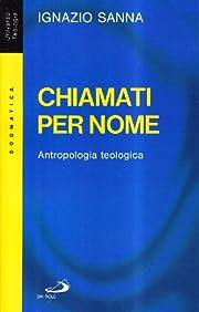 Chiamati per nome: antropologia teologica av…